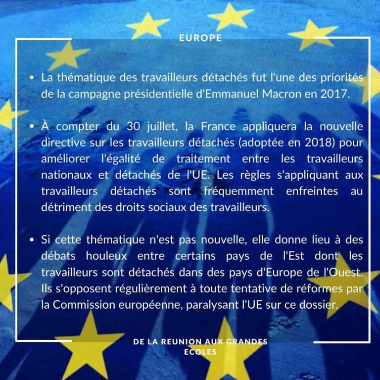 Europe : https://www.lemonde.fr/economie/article/2020/07/30/les-nouvelles-regles-europeennes-sur-le-travail-detache-entrent-en-vigueur_6047750_3234.html